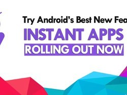 Instant Apps are now becoming available in the Google Play Store
